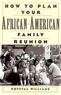 Cover image for How to plan your African-American family reunion