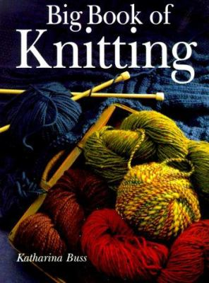 Cover image for Big book of knitting