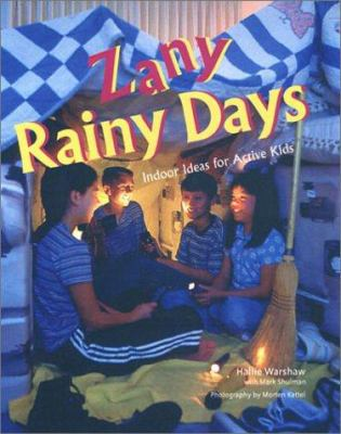 Cover image for Zany rainy days : indoor ideas for active kids