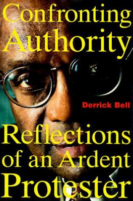 Cover image for Confronting authority : reflections of an ardent protester