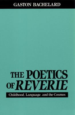 Cover image for The poetics of reverie.