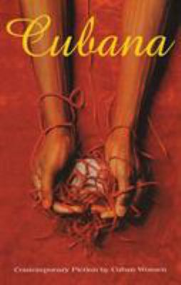 Cover image for Cubana : contemporary fiction by Cuban women