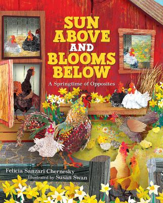 Cover image for Sun above and blooms below : a springtime of opposites