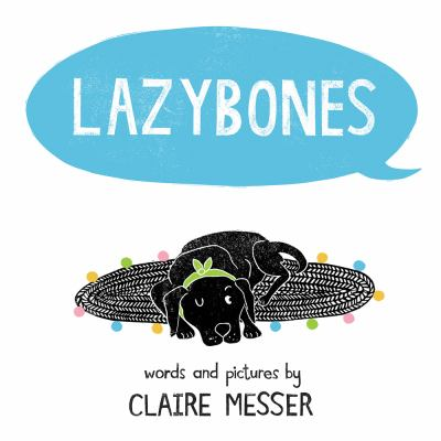 Cover image for Lazybones