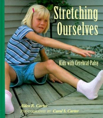 Cover image for Stretching ourselves : kids with cerebral palsy