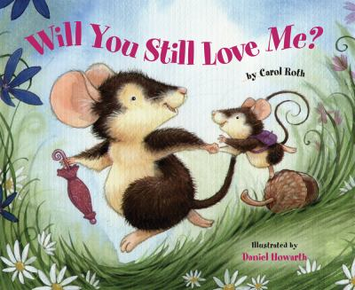 Cover image for Will you still love me?