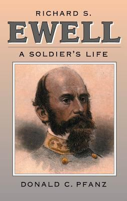 Cover image for Richard S. Ewell : a soldier's life