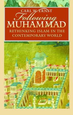 Cover image for Following Muhammad : rethinking Islam in the contemporary world
