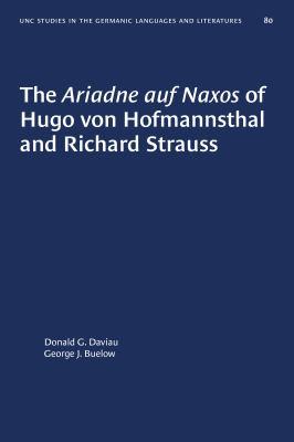 Cover image for The Ariadne auf Naxos of Hugo von Hofmannsthal and Richard Strauss