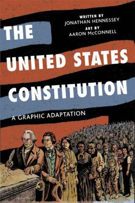 Cover image for The United States Constitution : a graphic adaptation