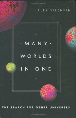 Cover image for Many worlds in one : the search for other universes