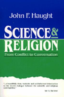 Cover image for Science and religion : from conflict to conversation
