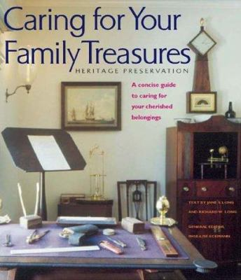 Cover image for Caring for your family treasures : heritage preservation