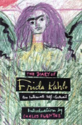 Cover image for The diary of Frida Kahlo : an intimate self-portrait