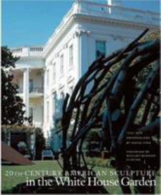 Cover image for 20th-century American sculpture in the White House garden
