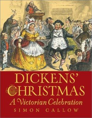 Cover image for Dickens' Christmas : a Victorian celebration