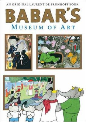 Cover image for Babar's museum of art : (closed Mondays)
