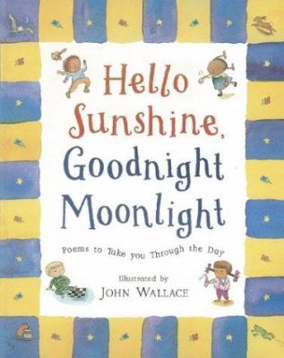 Cover image for Hello sunshine, good night moonlight