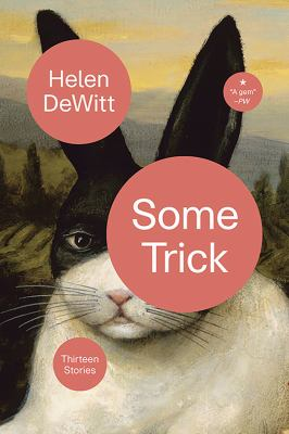 Cover image for Some trick : thirteen stories