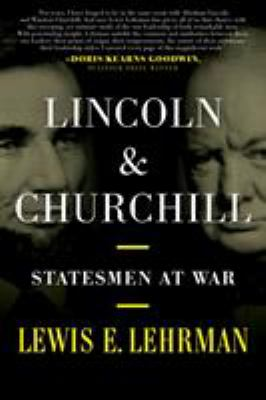 Cover image for Lincoln & Churchill : statesmen at war