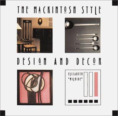 Cover image for The Mackintosh style : design and decor