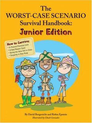 Cover image for The worst-case scenario survival handbook : junior edition