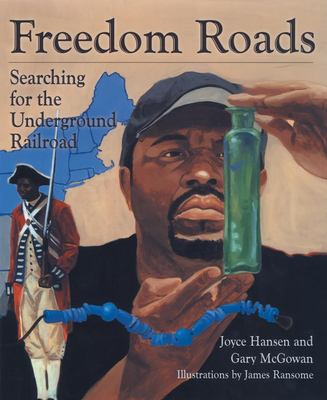 Cover image for Freedom roads : searching for the Underground Railroad