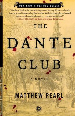 Cover image for The Dante Club : a novel