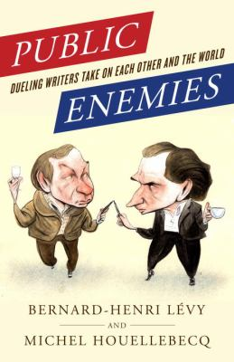 Cover image for Public enemies : dueling writers take on each other and the world