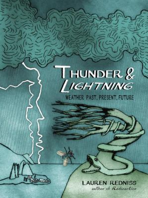 Cover image for Thunder & lightning : weather past, present, future