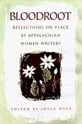 Cover image for Bloodroot : reflections on place by Appalachian women writers