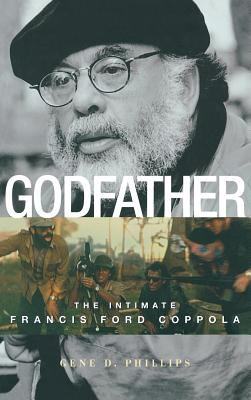 Cover image for Godfather : the intimate Francis Ford Coppola