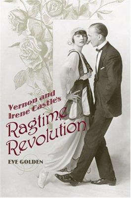 Cover image for Vernon and Irene Castle's ragtime revolution