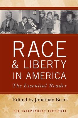 Cover image for Race and liberty in America : the essential reader