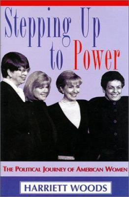 Cover image for Stepping up to power : the political journey of American women