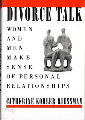 Cover image for Divorce talk : women and men make sense of personal relationships