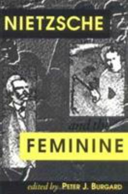Cover image for Nietzsche and the feminine