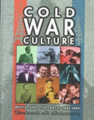 Cover image for Cold War culture : media and the arts, 1945-1990