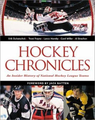 Cover image for Hockey chronicles : an insider history of National Hockey League teams