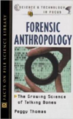Cover image for Forensic anthropology : the growing science of talking bones