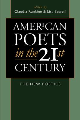 Cover image for American poets in the 21st century : the new poetics