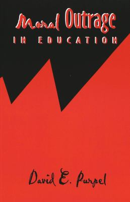 Cover image for Moral outrage in education
