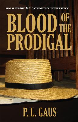 Cover image for Blood of the prodigal : an Ohio Amish mystery