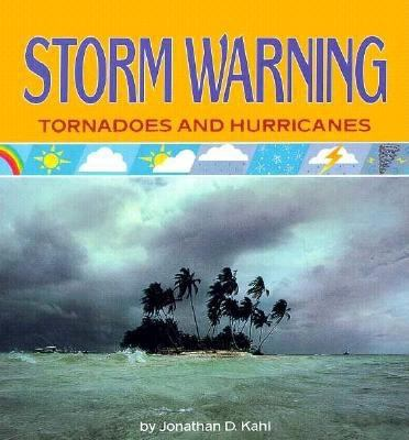 Cover image for Storm warning : tornadoes and hurricanes