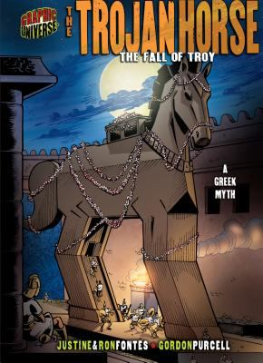 Cover image for The Trojan horse : the fall of Troy : a Greek legend