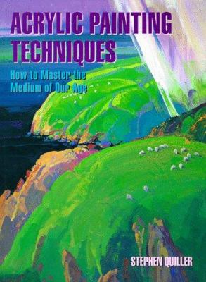 Cover image for Acrylic painting techniques : how to master the medium of our age