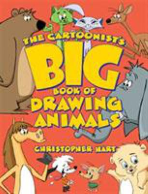 Cover image for The cartoonist's big book of drawing animals