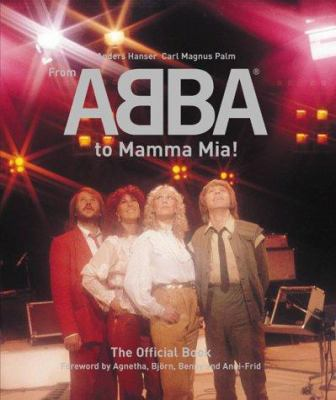 Cover image for From ABBA to Mamma Mia!