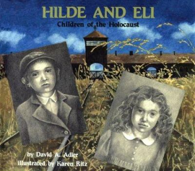 Cover image for Hilde and Eli, children of the Holocaust