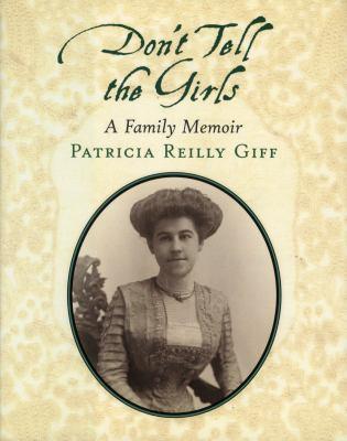 Cover image for Don't tell the girls : a family memoir
